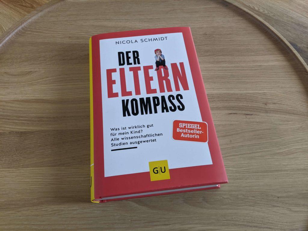 Der Eltern Kompass – Nicola Schmidt – die Buchrezension